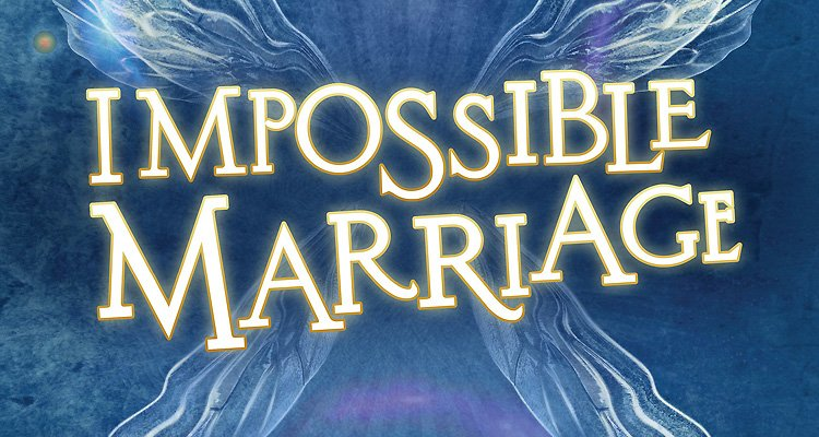 impossible-marriage